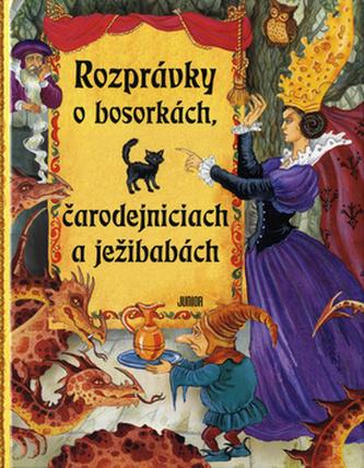 Rozprávky o bosorkách, čarodejniciach a ježibabách