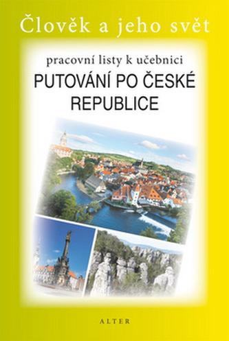 Pracovní listy k učebnici Putovnání po České republice