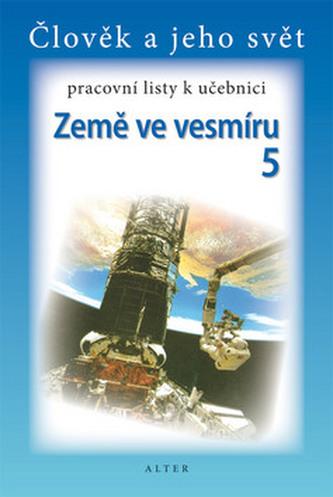 Pracovní listy k učebnici Země ve vesmíru 5