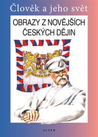 Obrazy ze novějších českých dějin