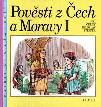 Pověsti z Čech a Moravy I.