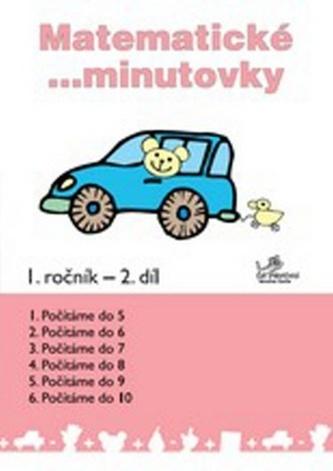 Matematické minutovky pro 1. ročník - 2. díl
