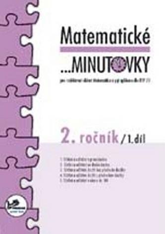 Matematické minutovky pro 2. ročník/ 1. díl
