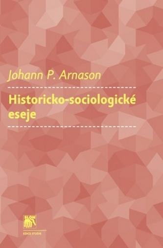 Historicko-sociologické eseje