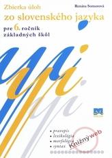Zbierka úloh zo slovenského jazyka pre 6. ročník základných škôl
