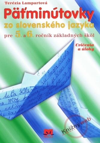 Päťminútovky zo slovenského jazyka pre 5.- 6.ročník základných škôl - 3.vydanie