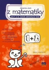 Zbierka úloh z matematiky pre 1. a 2. ročník základných škôl