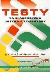 Testy zo slovenského jazyka a literatúry pre žiakov 9. ročníka základných škôl