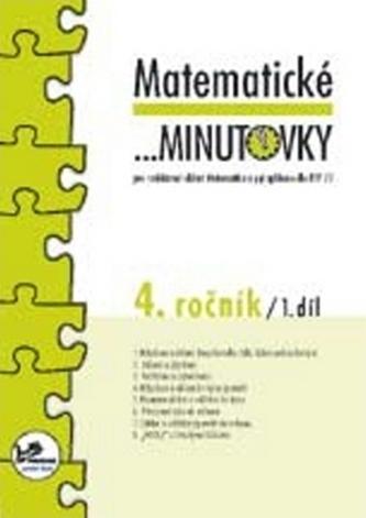 Matematické minutovky pro 4. ročník/ 1. díl - Josef Molnár
