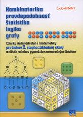 Kombinatorika pravdepodobnosť štatistika logika grafy