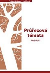 Průřezová témata Projekty 2