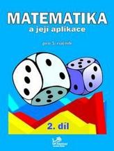 Matematika a její aplikace pro 5. ročník 2. díl