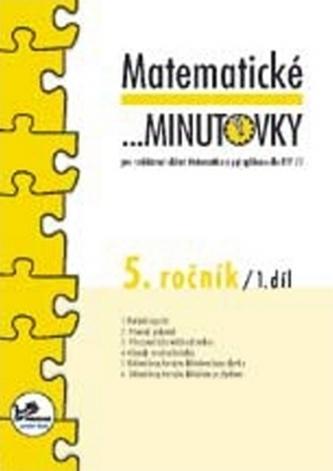 Matematické minutovky pro 5. ročník/ 1. díl