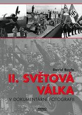II. světová válka v dokumentárních fotografiích
