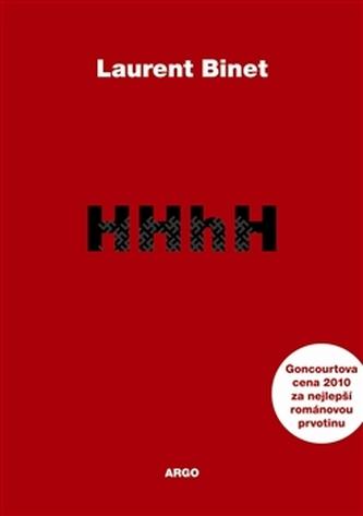 HHhH Himlerův mozek se jmenuje Heydrich - Binet Laurent