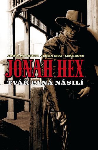 Jonah Hex Tvář plná násilí