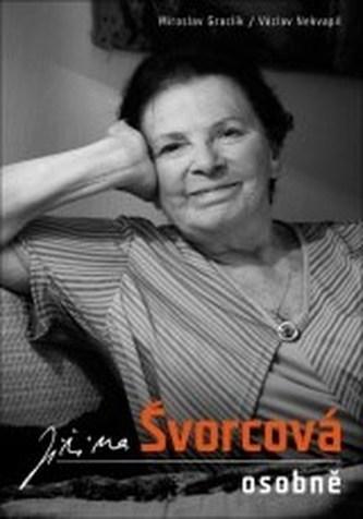 Jiřina Švorcová osobně