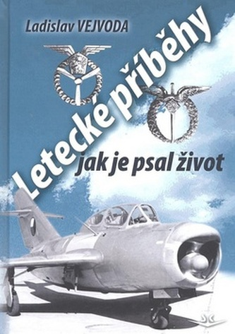 Letecké příběhy jak je psal život