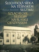 Šlechtická sídla na Těšínském Slezsku