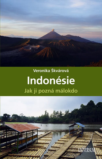 Indonésie, jak ji pozná málokdo