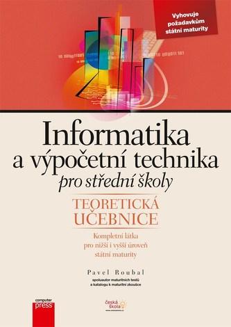 Informatika a výpočetní technika pro SŠ - Pavel Roubal