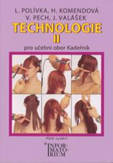Technologie II Kadeřník