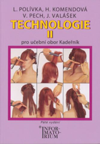 Technologie II Kadeřník - Ladislav Polívka