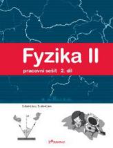 Fyzika II 2.díl Pracovní sešit