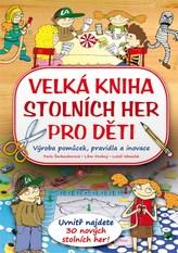 Velká kniha stolních her pro děti