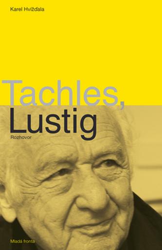 Tachles, Lustig
