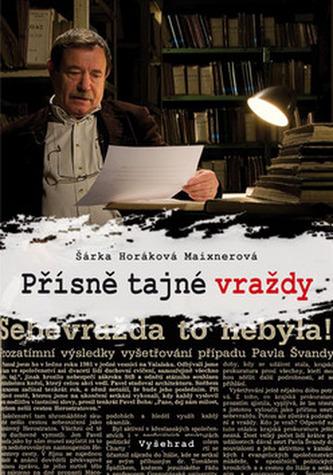 Přísně tajné vraždy - Šárka Horáková