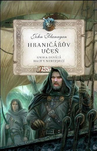 Hraničářův učeň - Kniha devátá - Halt v nebezpečí