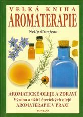 Velká kniha aromaterapie