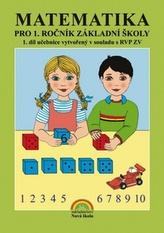 Matematika pro 1. ročník základní školy 1. díl