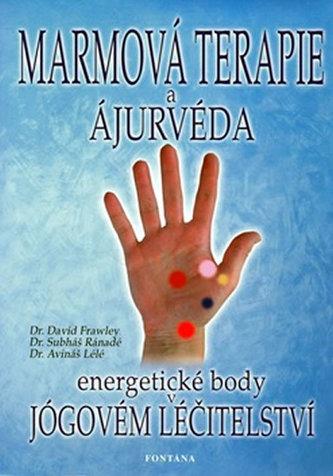 Marmová terapie a ájurvéda