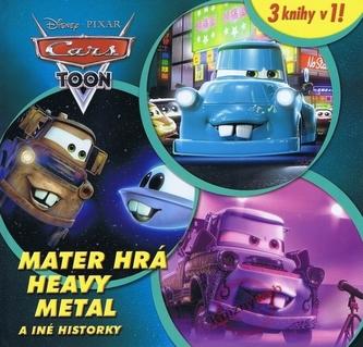 Autá - Mater hrá Heavy Metal