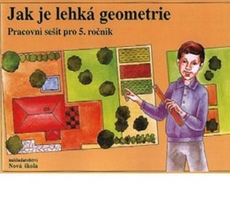 Jak je lehká geometrie Pracovní sešit pro 5. ročník