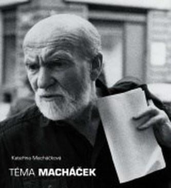 Téma Macháček