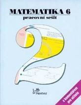 Matematika 6 Pracovní sešit 2 s komentářem pro učitele