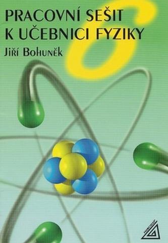 Pracovní sešit k učebnici fyziky pro 6.ročník ZŠ