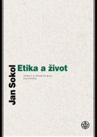 Etika a život