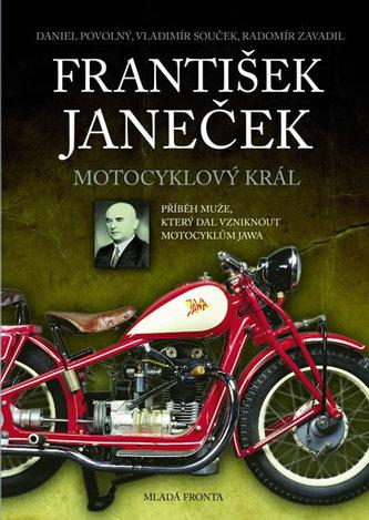 František Janeček Motocyklový král