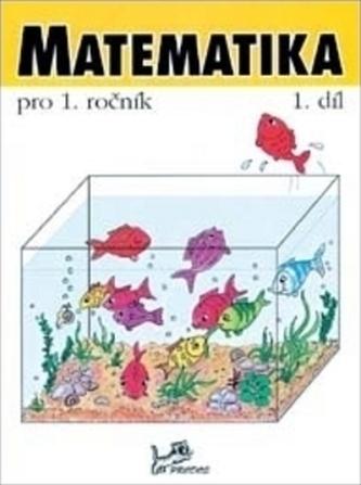 Matematika pro 1. ročník 1.díl