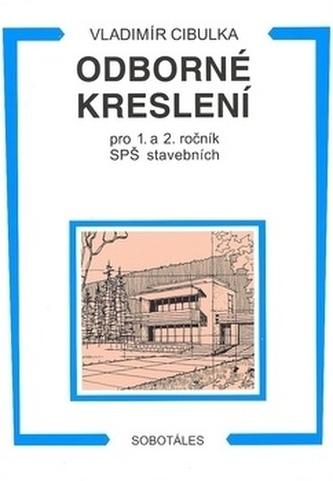 Odborné kreslení, pro 1. a 2. ročník SPŠ stavebních - Náhled učebnice