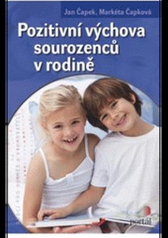 Pozitivní výchova sourozenců v rodině