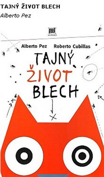 Tajný život blech - Pez Alberto