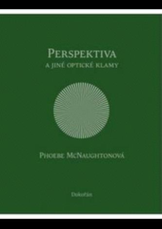 Perspektiva a jiné optické klamy