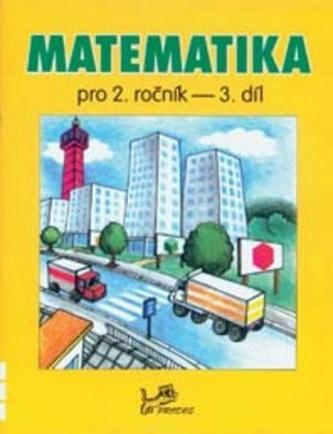 Matematika pro 2. ročník 3. díl