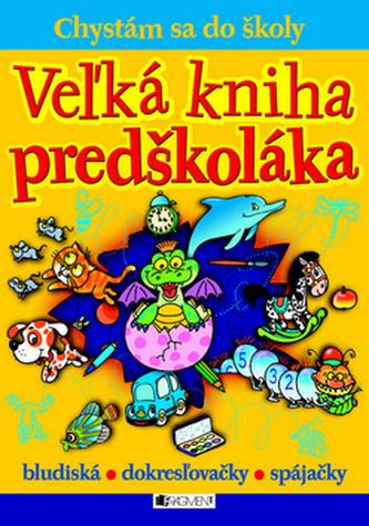 Veľká kniha predškoláka