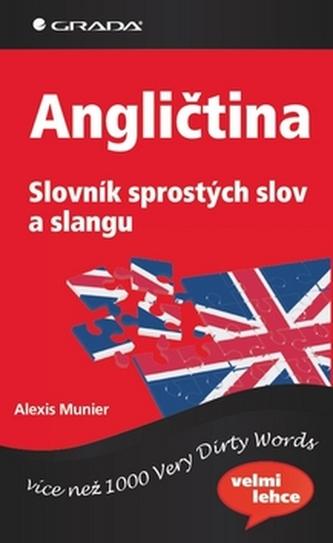 Angličtina Slovník sprostých slov a slangu